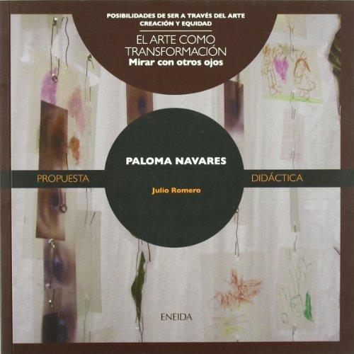Paloma Navares (Posibilidades de ser a través del arte)