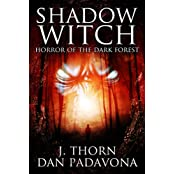 Shadow Witch: Horror of the Dark Forest (English Edition)