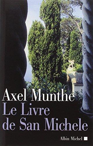 Le Livre de San Michèle par Axel Munthe