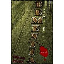 DEMENTIA (English Edition)