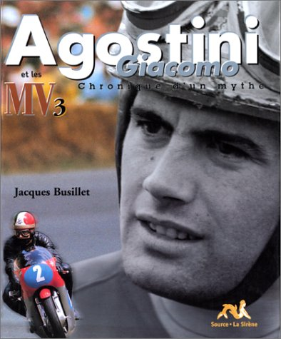 Agostini Giacomo, chronique d'un mythe