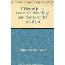 L'Herne Jules Verne Cahier dirigé par Pierre-André Touttain
