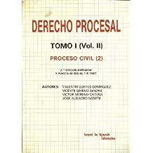 Derecho Procesal (Tomo I. Volumen II). Proceso civil (2)