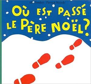"""Afficher """"Où est passé le Père Noël ?"""""""