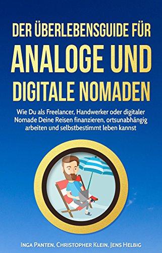 der-berlebensguide-fr-analoge-und-digitale-nomaden-wie-du-als-freelancer-handwerker-oder-digitaler-n