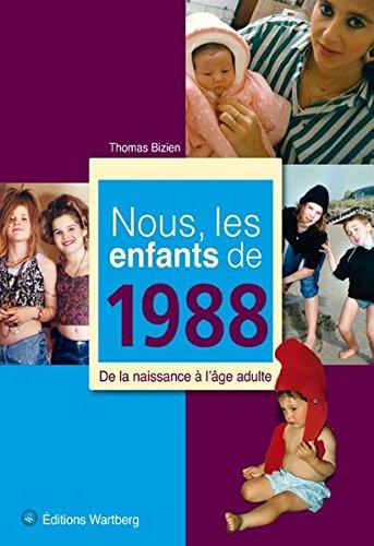 NOUS LES ENFANTS DE 1988 par Wartberg