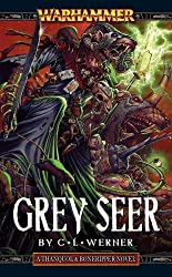 Grey Seer: A Thanquol & Boneripper Novel