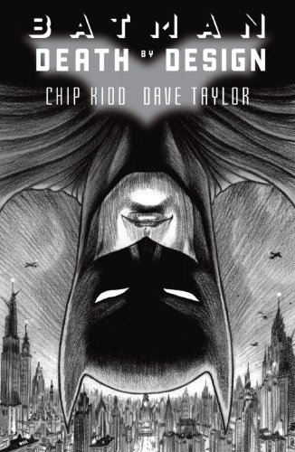 Batman: Death by Design by Chip Kidd (June 05,2012)