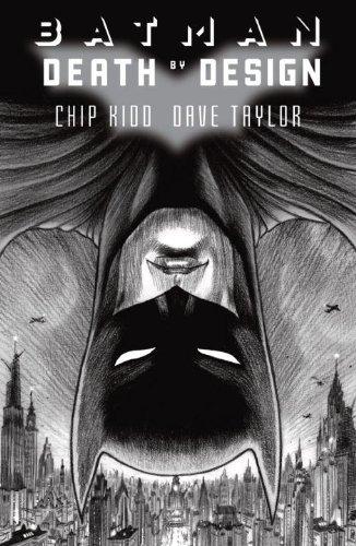 Batman: Death by Design by Chip Kidd (June 05,2012)