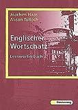 Englischer Wortschatz: Lernwörterbuch