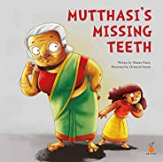 Mutthasi's Missing Teeth