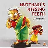Mutthasi's Missing Teeth