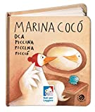 Marina Cocò oca piccina piccina picciò. Ediz. illustrata