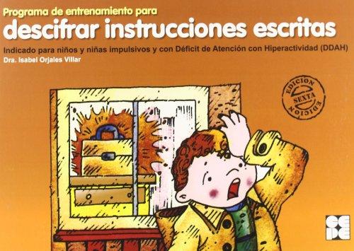 Programa de entrenamiento para descifrar instrucciones escritas (Estrategias Para Aprender) por Isabel Orjales