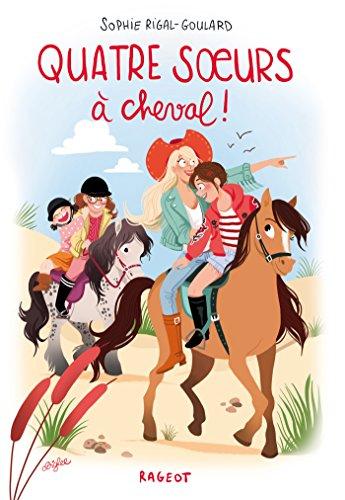 Quatre soeurs : Quatre soeurs à cheval