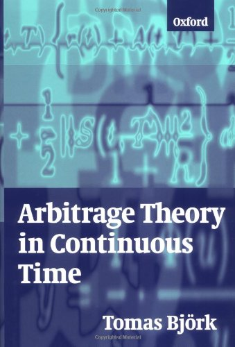 Arbitage Theory in Continuous Time por Tomas Bjork