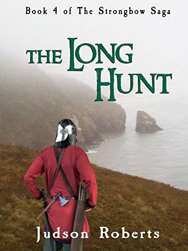 The Long Hunt (The Strongbow Saga Book 4) (English Edition)