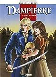 Dampierre - Tome 07 : Les Enfants de la Terreur