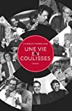 Une vie en coulisses (Documents) - Format Kindle - 9782213665306 - 14,99 €
