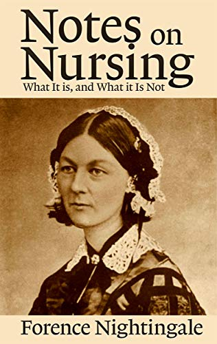 Notes on Nursing : What It is, and What it Is Not (English Edition)