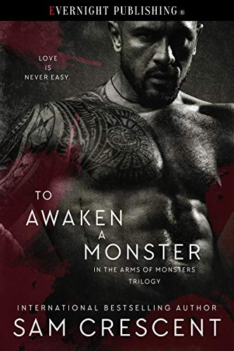 To Awaken a Monster (In the Arms of Monsters Book 1) (English Edition)