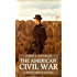 The American Civil War in 8 Novels (Annotated): Boxed Set