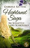 Highland Saga: Im Schatten des Schicksals