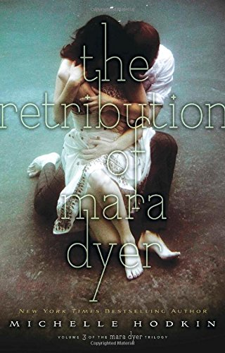 The Retribution of Mara Dyer (Mara Dyer Trilogy) por Michelle Hodkin