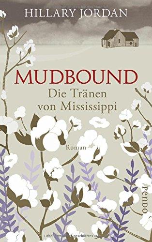 Buchseite und Rezensionen zu 'Mudbound' von Hillary Jordan
