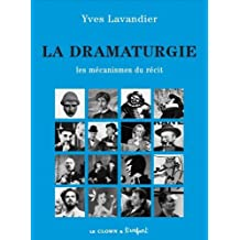 La dramaturgie, Les mécanismes du récit
