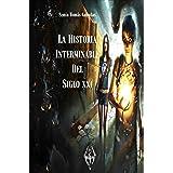 LA HISTORIA INTERMINABLE DEL SXXI