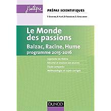 Le monde des passions prépas scientifiques programme 2015-2016 (Concours Ecoles d'ingénieurs)