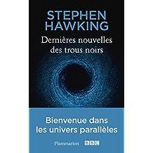 Dernières nouvelles des trous noirs (SCIENCE POPULAI) (French Edition)