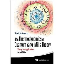 The Thermodynamics of Quantum Yang–Mills Theory (English Edition)