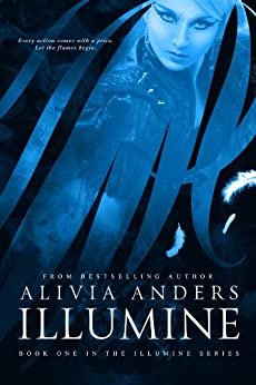 Illumine (The Illumine Series Book 1) by [Anders, Alivia]