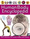 Human Body Encyclopedia (First reference for young readers and writers)