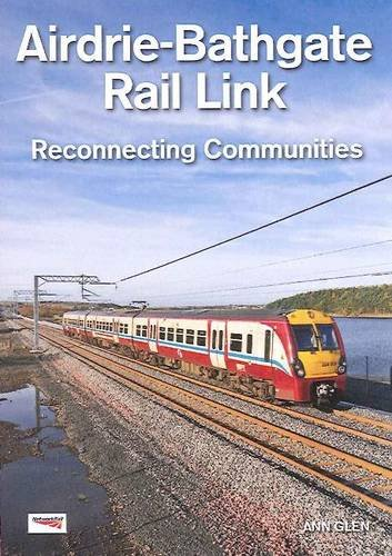 Airdrie-Bathgate Rail Link: Reconnecting Communities