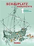 Schauplatz Geschichte - Rheinland-Pfalz: Schauplatz Geschichte, Bd.1, 7 - Schuljahr -