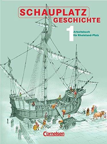 Schauplatz Geschichte 1. Schülerbuch. Rheinland-Pfalz,