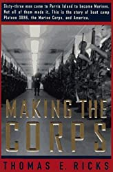 Making the Corps by Thomas E. Ricks (1997-11-05)