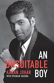An Unsuitable Boy by [Johar, Karan, Saxena, Poonam]