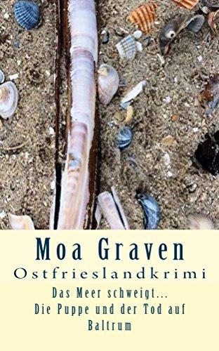 Buchseite und Rezensionen zu 'Das Meer schweigt... Die Puppe und der Tod auf Baltrum: Ostfrieslandkrimi' von Moa Graven