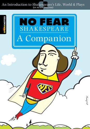 No Fear Shakespeare: A Companion por Sparknotes