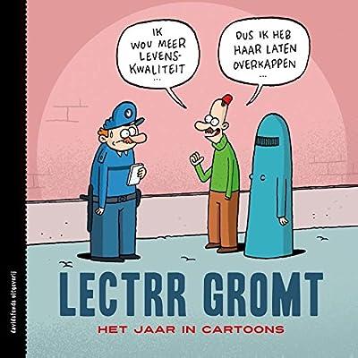 Lectrr gromt: het jaar in cartoons