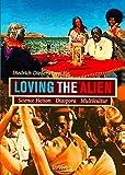 Loving the Alien. Science Fiction, Diaspora, Multikultur