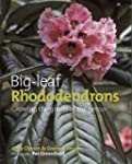 Big Leaf Rhododendrons: Growing the G...