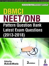 DBMCI NEET/DNB Pattern Question Bank Latest Exam Questions (2013-2018) (PGMEE)