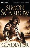 Gladiator: Die Rom-Serie 9 - Simon Scarrow