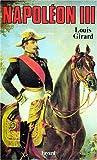 Napoléon III / Louis Girard | Girard, Louis