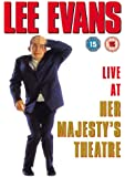 Lee Evans: Live At Her Majesty's Theatre [DVD]